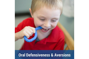 Oral Defensiveness & Food Adversions
